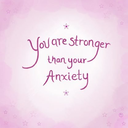 You Are Stronger than your Anxiety Card